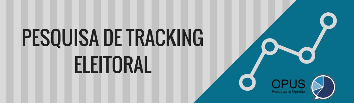 Pesquisa de Tracking Eleitoral