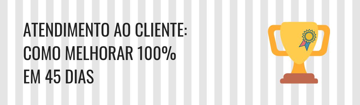 Como Melhorar o Atendimento ao Cliente